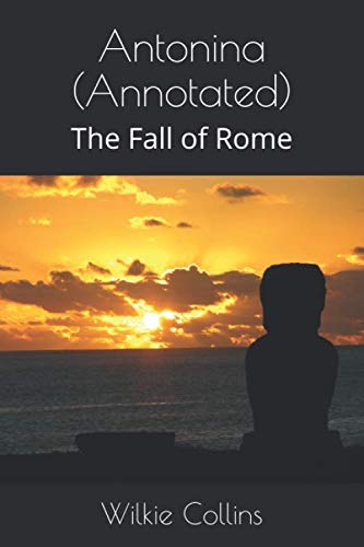 9781534735774: Antonina (Annotated): The Fall of Rome