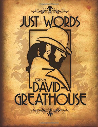 9781534742659: Just Words: Lyrics By David Greathouse