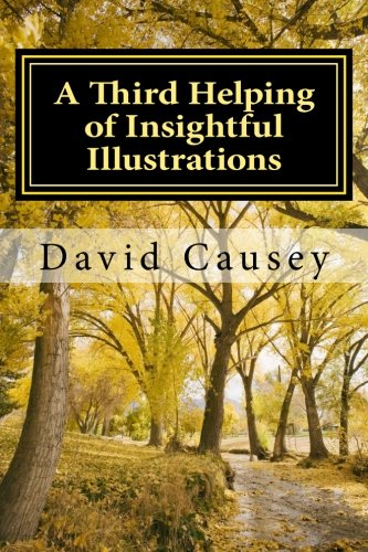 9781534743113: A Third Helping of Insightful Illustrations: Still Making Sense of Life's Ups and Downs