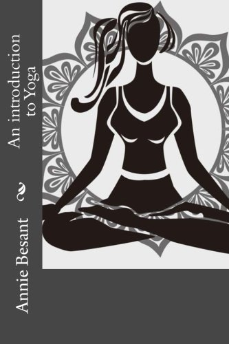 9781534744257: An introduction to Yoga