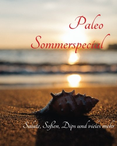 9781534744516: Paleo Sommerspecial: Sommerspass mit dem Thermomix