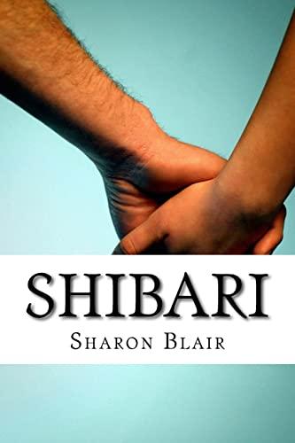 9781534746497: Shibari: Japanese Bondage Techniques: Learn the Most Popular Japanese Art of Seduction
