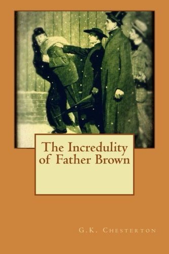 9781534746909: The Incredulity of Father Brown
