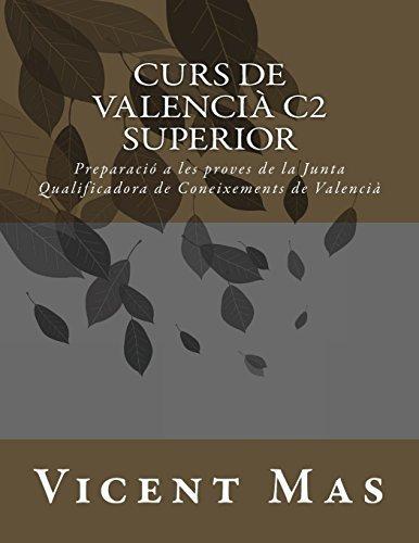 9781534748835: Curs de Valencià C2: Preparació a les Proves de la Junta Qualificadora de Coneixements de Valencià