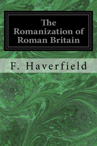 9781534750081: The Romanization of Roman Britain
