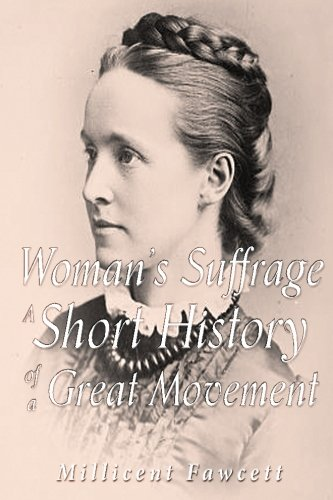 9781534750159: Women's Suffrage: A Short History of a Great Movement