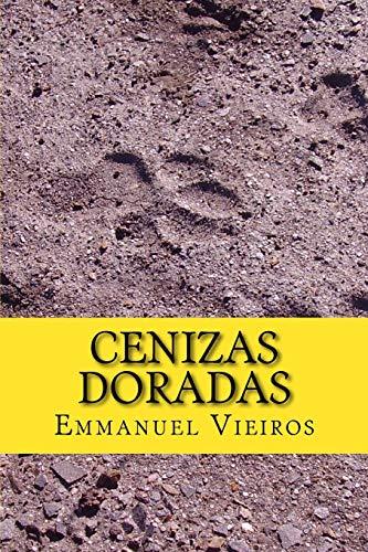 9781534753372: Cenizas doradas (Spanish Edition)