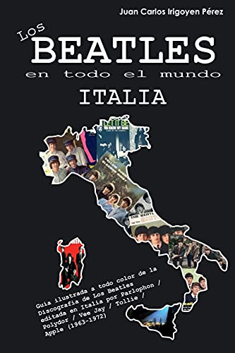9781534755529: Los Beatles en todo el mundo: Italia (Volume 7) (Spanish Edition)