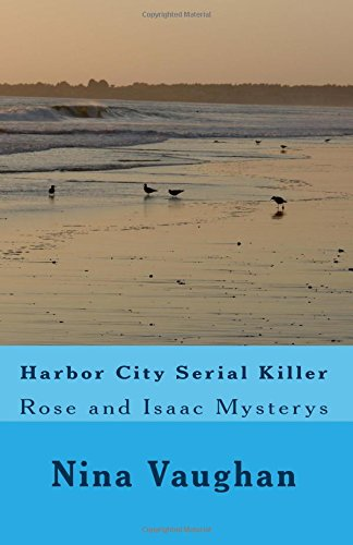 9781534757400: Harbor City Serial Killer: Rose and Isaac Mysterys