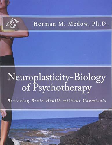 9781534761094: Neuroplasticity-Biology of Psychotherapy