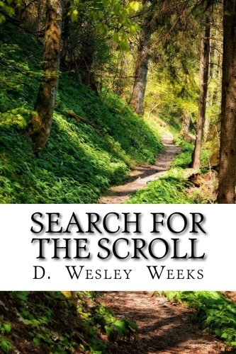 9781534762039: Search for the Scroll (GrampaJohn Trilogy) (Volume 2)