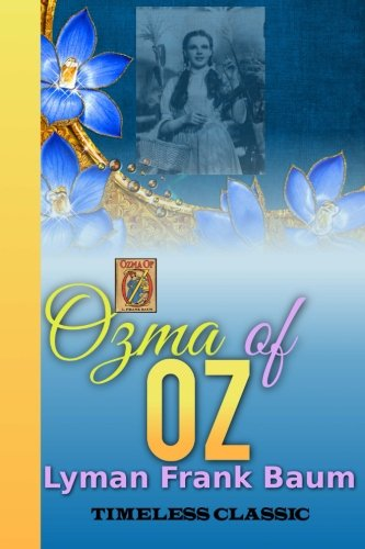 9781534765573: Ozma of Oz: Volume 2 (Children's Classics)