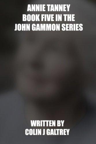 9781534765597: Annie Tanney (John Gammon Peak District Detective) (Volume 5)