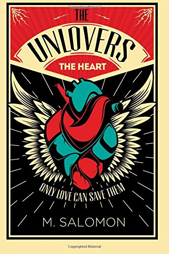 9781534767737: The Unlovers - The Heart (Book 1) (Volume 1)