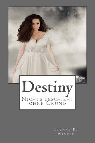 9781534769908: Destiny: Nichts geschieht ohne Grund