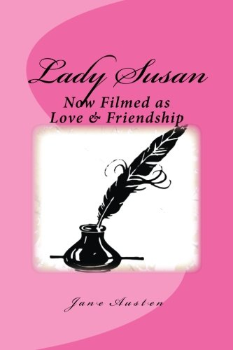 9781534771512: Lady Susan: Now Filmed as Love & Friendship