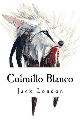 9781534772182: Colmillo Blanco (Spanish Edition)