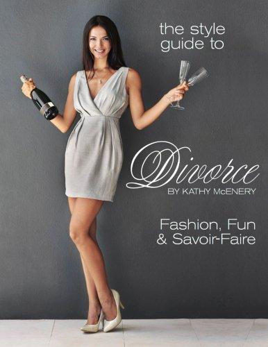 9781534775435: The Style Guide to Divorce: Fashion, Fun & Savoir Faire
