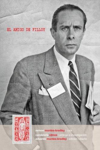 9781534777682: El amigo de Filloy: Cartas de R-E Montes i Bradley a Juan Filloy (1935-1976) (Spanish Edition)