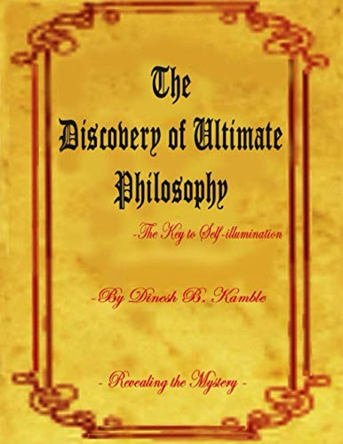 The Discovery of Ultimate Philosophy- The Key: Kamble, MR Dinesh