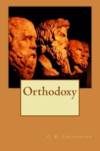 9781534780415: Orthodoxy