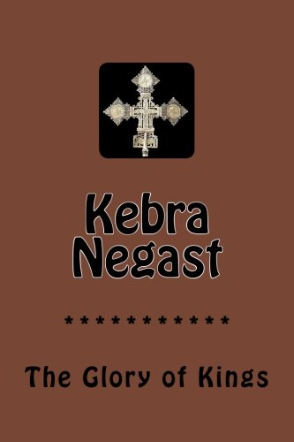9781534782693: Kebra Negast: The Glory of Kings