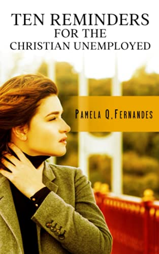 9781534782990: Ten Reminders for the Christian Unemployed
