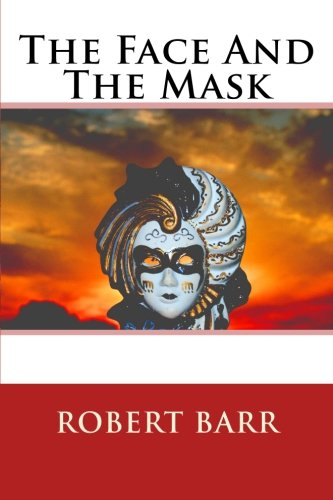 9781534783515: The Face And The Mask