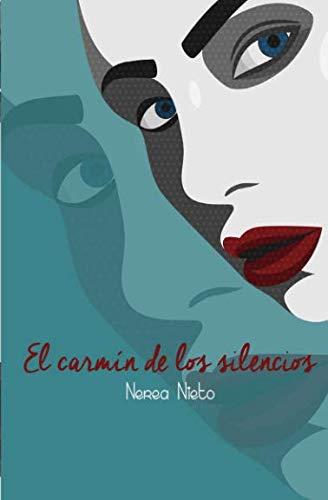 9781534783560: El carmín de los silencios (Spanish Edition)