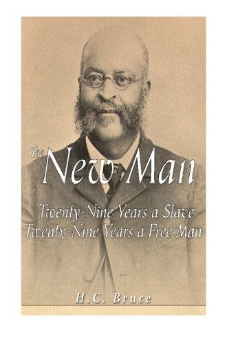 9781534788541: The New Man: Twenty-Nine Years a Slave, Twenty-Nine Years a Free Man