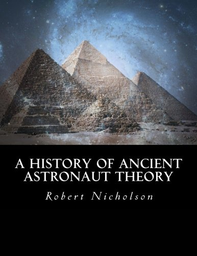 9781534791138: A History of Ancient Astronaut Theory