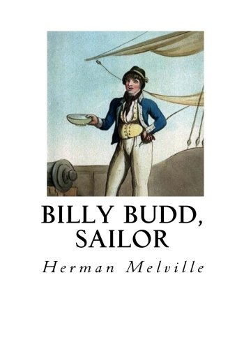 a book report on billy budd sailor by herman melville