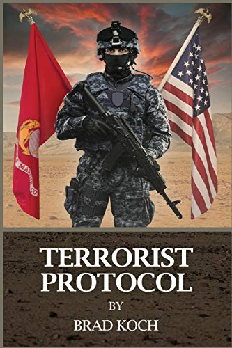 Terrorists Protocol (The Butler Family Chronicles) (Volume: Brad Koch