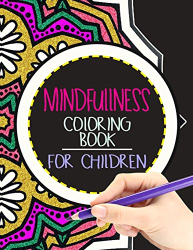 9781534798632: Mindfulness Coloring Book for Children: The best collection of Mandala Coloring book