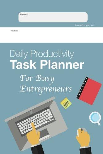 9781534799189: Daily Productivity Task Planner for Busy Entrepreneurs