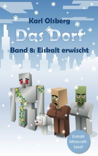 9781534800083: Das Dorf Band 8: Eiskalt erwischt: Volume 8