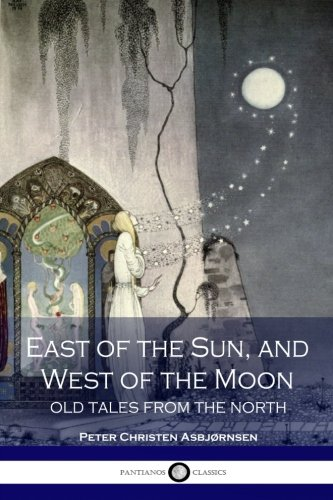 East of the Sun and West of: Peter Christen Asbjornsen