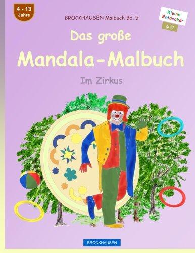 9781534806436: BROCKHAUSEN Malbuch Bd. 5 - Das große Mandala-Malbuch: Im Zirkus: Volume 5