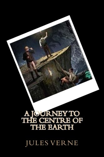9781534807051: A Journey to the Centre of the Earth