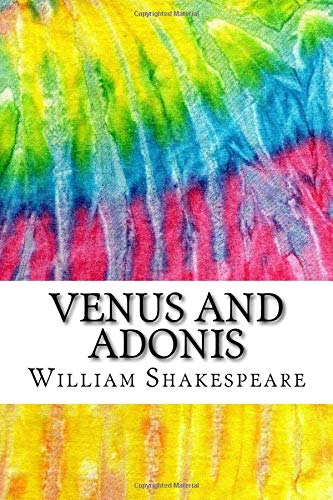9781534810105: Venus and Adonis: Includes MLA Style Citations for Scholarly Secondary Sources, Peer-Reviewed Journal Articles and Critical Essays (Squid Ink Classics)