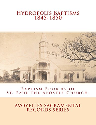 Hydropolis Baptisms 1845-1850: Baptism Book #5 of: Ducote, Alberta