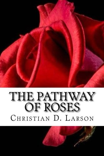 9781534814592: The Pathway of Roses