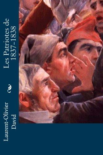 9781534821224: Les Patriotes de 1837-1838 (French Edition)