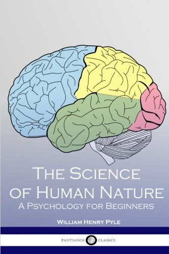 9781534823518: The Science of Human Nature: A Psychology for Beginners