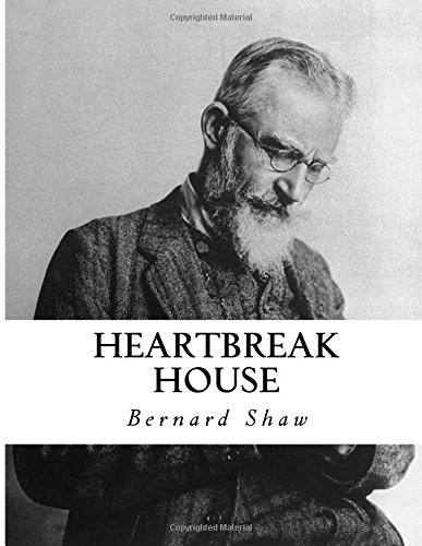 9781534824874: Heartbreak House: A Fantasia in the Russian Manner on English Themes