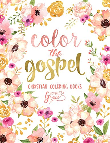 9781534827820: Color The Gospel: Inspired To Grace: Christian ...