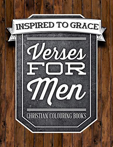 Verses For Men: Inspired To Grace: Christian: Inspired To Grace
