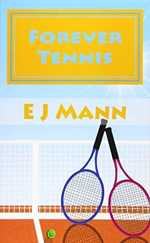 Forever Tennis: E J Mann