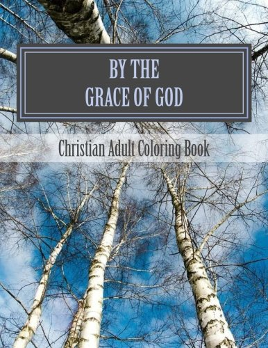9781534829473: By The Grace Of God: Grief Adult Coloring Book