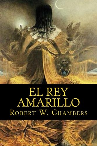 9781534830530: El rey amarillo (Spanish Edition)